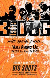 fitf-may-19-valparaiso-may-27-oak-forest, Faith in the Fallen, 3 Legged Dog, Walk Among Us, Big Shots